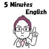5 Minutes English