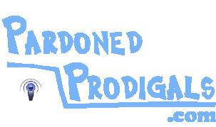 Pardoned Prodigals Podcast