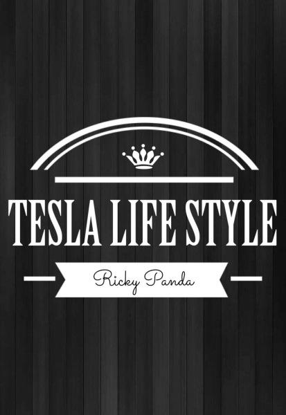 TESLA LIFE STYLE