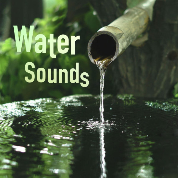 Water Sounds - ASMR for sleep, meditation and relaxation