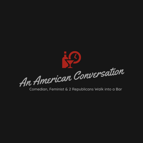 An American Conversation Podcast™