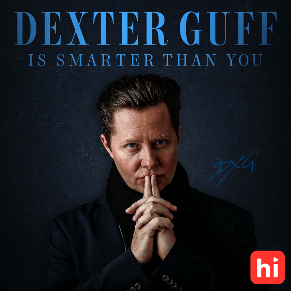 Dexter Guff is Smarter Than You - Early Access