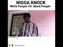 Nigga Knocking