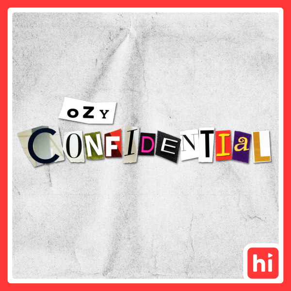 OZY CONFIDENTIAL - Early Access
