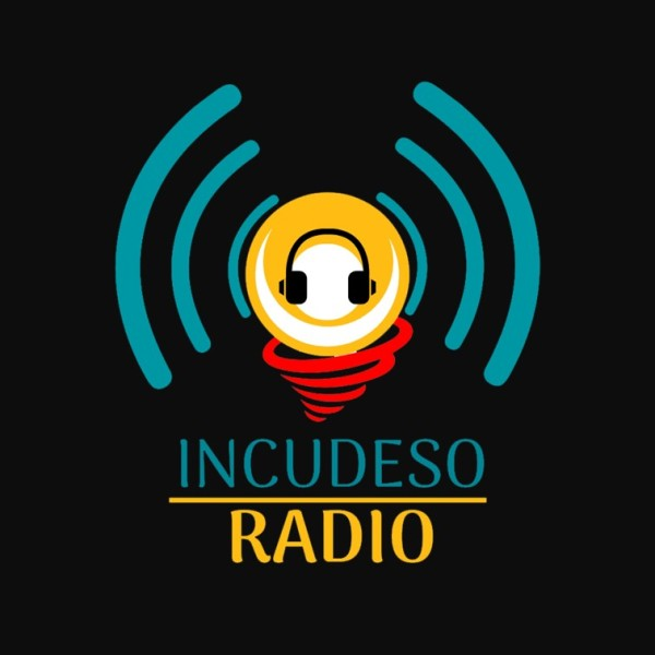INCUDESO Radio: Trascender la Radio