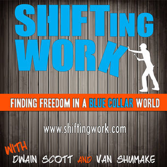 SHIFTing WORK with Dwain and Van