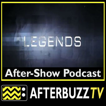 Legends Reviews and After Show
