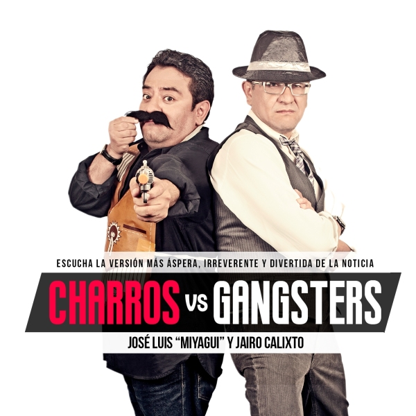 Charros VS Gángsters