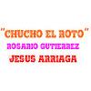Chucho El Roto Jesus Arriaga Por Rosario Gutierrez